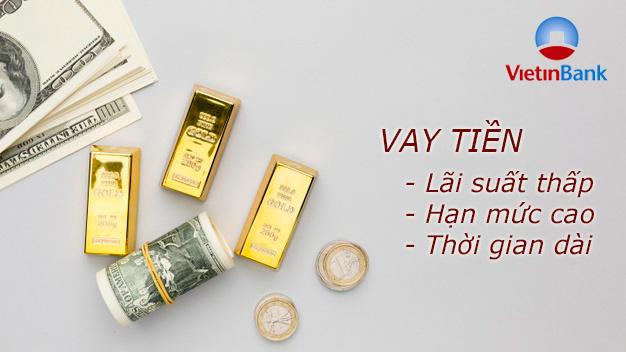 Hướng dẫn vay tiền VietinBank lãi suất thấp